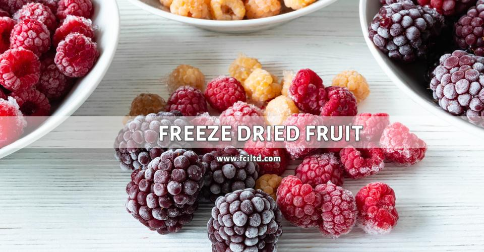 Freeze Dried Fruit - Full Circle Ingredients Ltd